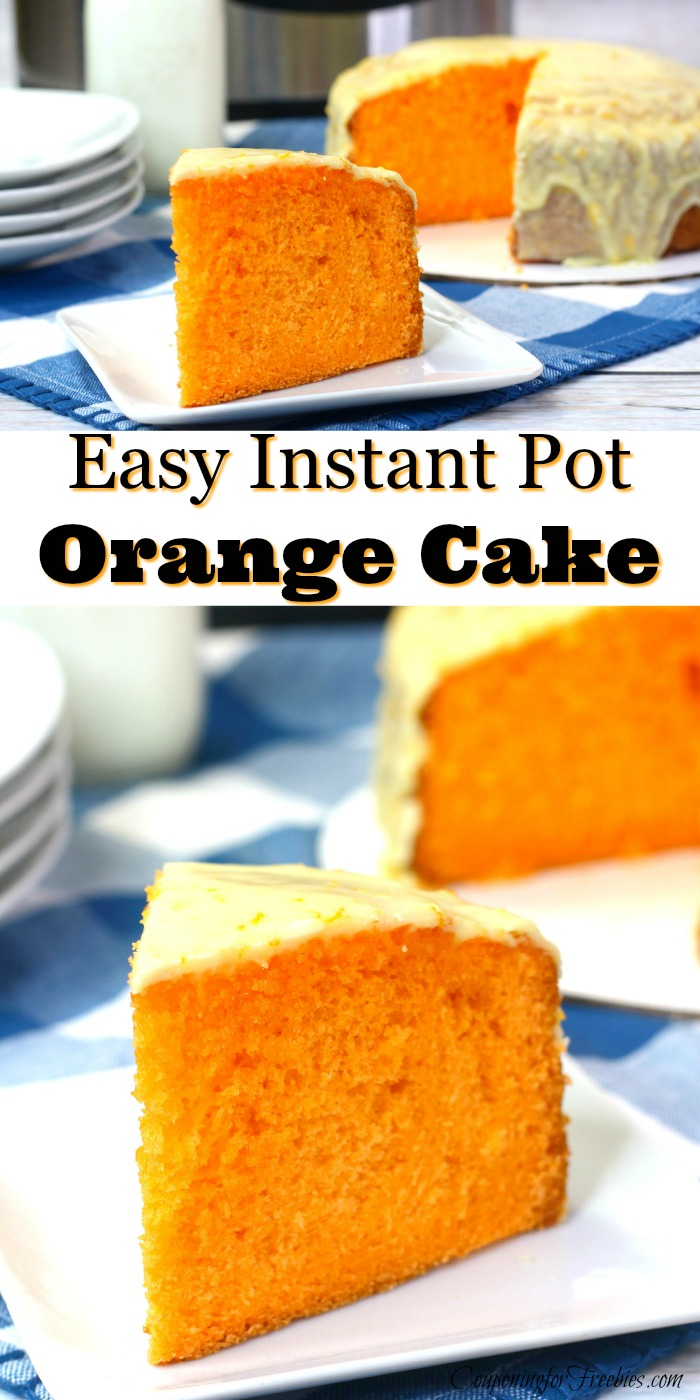 """Slice of orange cake at top and bottom with text overlay in the middle that says """"Easy Instant Pot Orange Cake"""""""