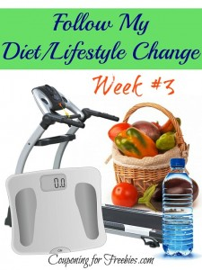Follow My Diet / Lifestyle Change Series Week # 3