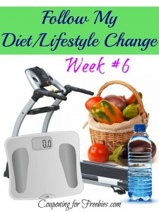 Follow My Diet / Lifestyle Change Series Week # 6