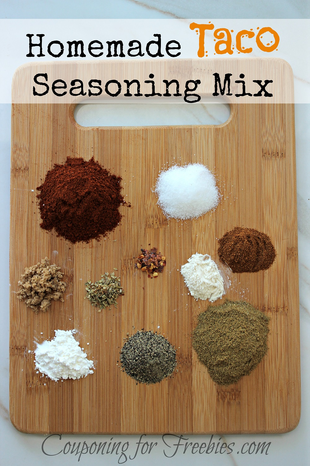 Wood cutting board with little piles of spices needed to make this seasoning. Text overlay at top that says Homemade Taco Seasoning