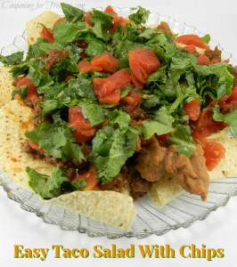 Nothing Special Recipes and Food Ideas: Easy Taco Salad With Chips