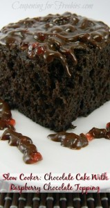 Slow Cooker Recipe: Chocolate Cake With Raspberry Chocolate Topping