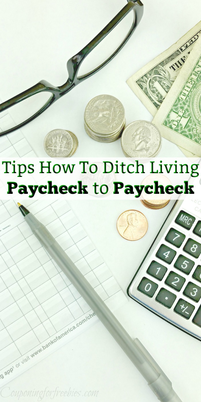 Check book, pen, reading glass and money. Text overlay in the middle that says Tips How To Ditch Living Paycheck to Paycheck