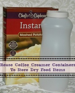 Reuse Coffee Creamer Containers To Store Dry Food Items In Your Pantry